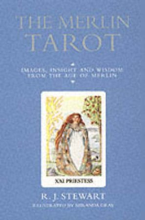 The Merlin Tarot - Book & Cards by R J Stewart