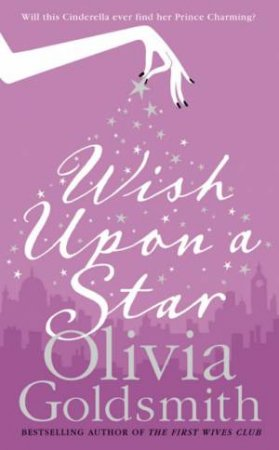 Wish Upon A Star by Olivia Goldsmith