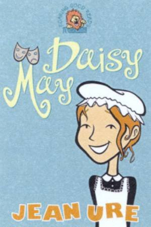 Collins Roaring Good Reads: Daisy May by Jean Ure