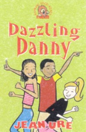 Collins Roaring Good Reads: Dazzling Danny by Jean Ure