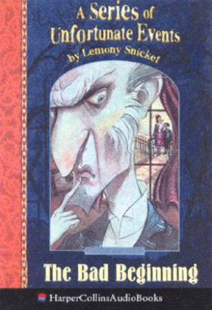 The Bad Beginning - Cassette by Lemony Snicket