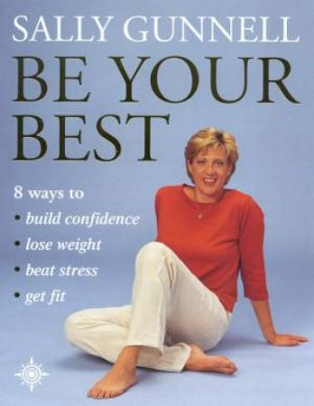 Be Your Best by Sally Gunnell