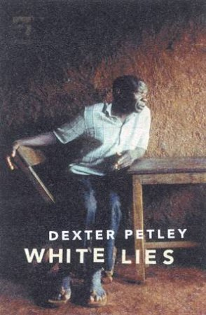 White Lies by Dexter Petley