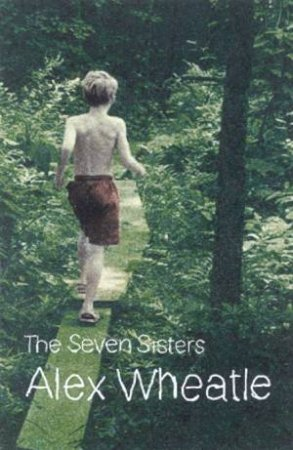 The Seven Sisters by Alex Wheatle