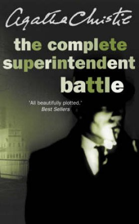 The Complete Superintendent Battle - Box Set by Agatha Christie