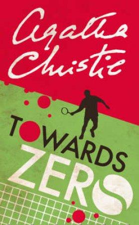 Towards Zero by Agathie Christie