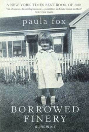 Borrowed Finery by Paula Fox