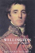 Wellington The Iron Duke