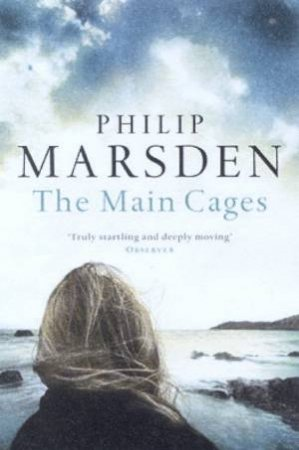 The Main Cages by Philip Marsden
