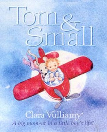 Tom & Small by Clara Vulliamy