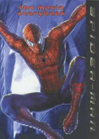 Spider-Man: The Movie Storybook by Various