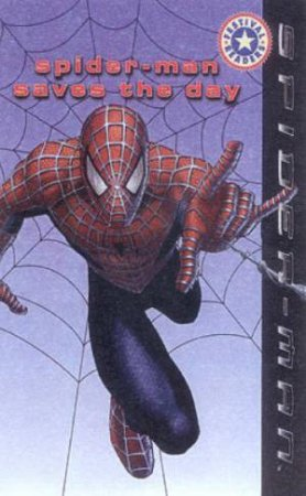 Festival Readers: Spider-Man: Spider-Man Saves The Day by Various