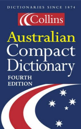 Collins Australian Compact Dictionary - 5 ed by Various