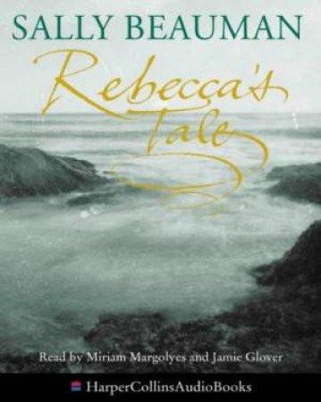 Rebecca's Tale - Cassette by Sally Beauman