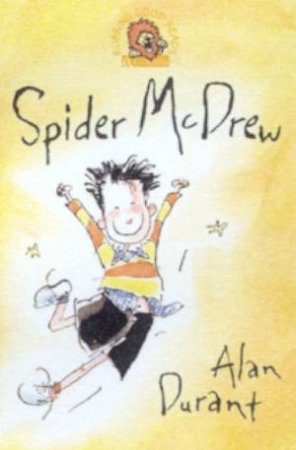Collins Roaring Good Reads: Spider McDrew by Alan Durant