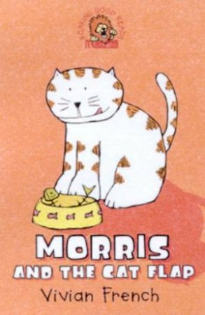 Collins Roaring Good Reads: Morris And The Cat Flap by Vivian French