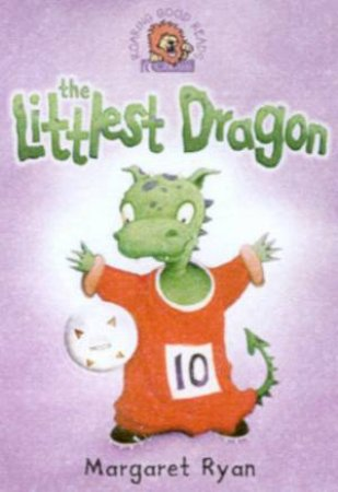 Collins Roaring Good Reads: The Littlest Dragon by Margaret Ryan