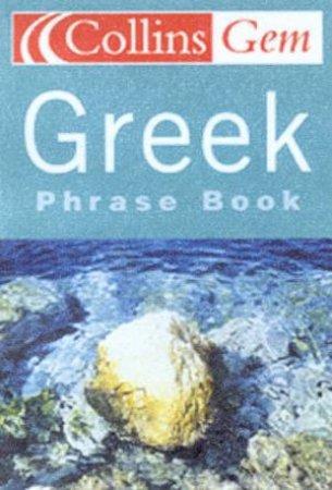 Collins Gem: Greek Phrase Book by Various