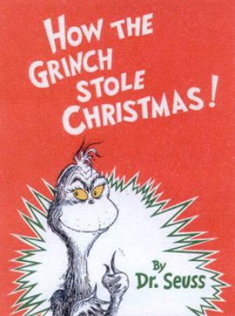 Dr Seuss Beginner Books: How The Grinch Stole Christmas! - Mini Edition by Dr Seuss