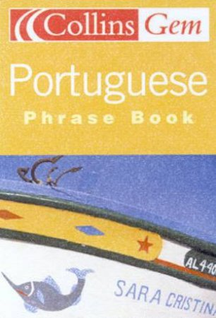 Collins Gem: Portuguese Phrase Book by Various