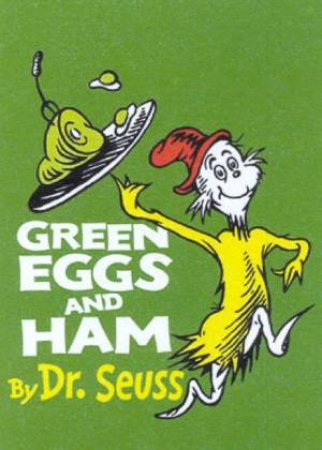 Dr Seuss: Green Eggs And Ham - Mini Edition by Dr Seuss