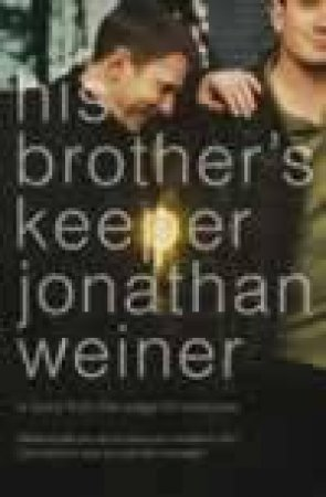 His Brother's Keeper by Jonathan Weiner