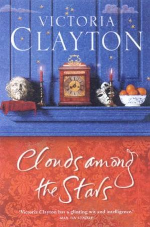 Clouds Among The Stars by Victoria Clayton