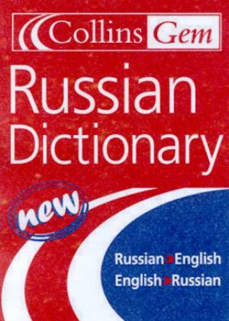 Collins Gem: Russian Dictionary by Various
