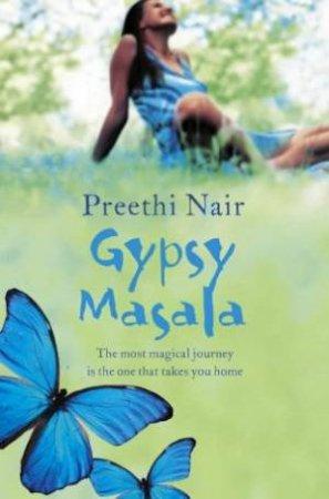 Gypsy Masala by Preethi Nair