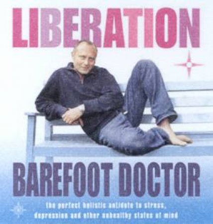 Liberation by Barefoot Doctor