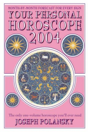 Your Personal Horoscope 2004 by Joseph Polansky