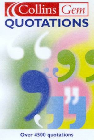 Collins Gem: Quotations by Various
