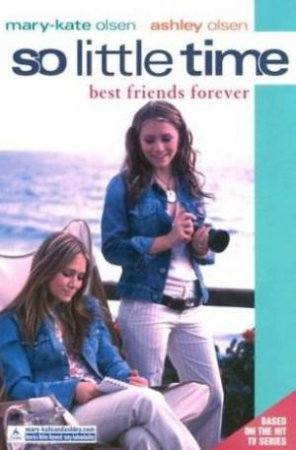 Best Friends Forever by Mary-Kate & Ashley Olsen