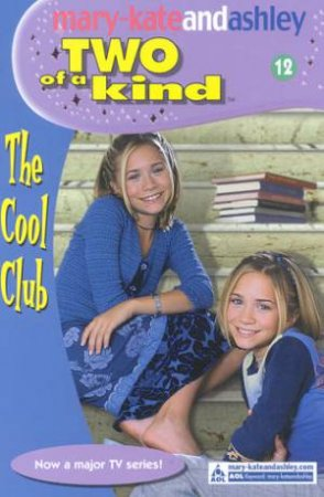 The Cool Club by Mary-Kate & Ashley Olsen