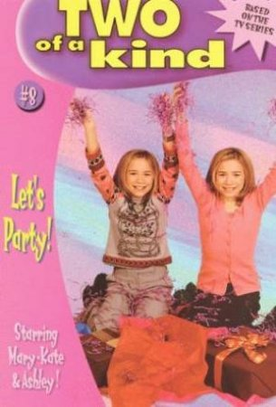 Let's Party by Mary-Kate & Ashley Olsen