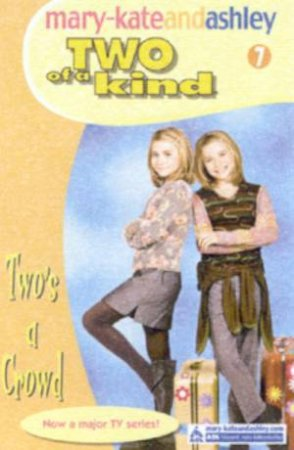 Two's A Crowd by Mary-Kate & Ashley Olsen
