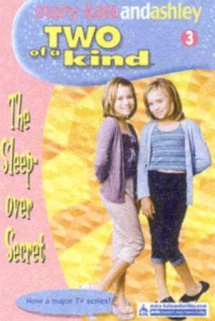 The Sleepover Secret by Mary-Kate & Ashley Olsen