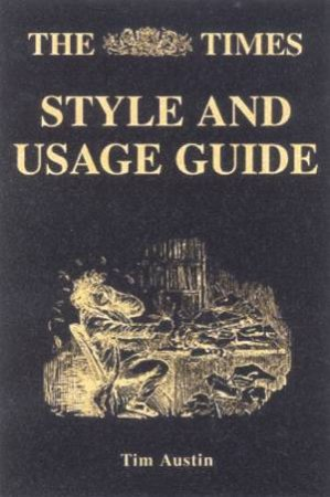 The Times Style And Usage Guide by Various