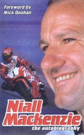 Niall Mackenzie: The Autobiography by Niall Mackenzie & Stuart Barker