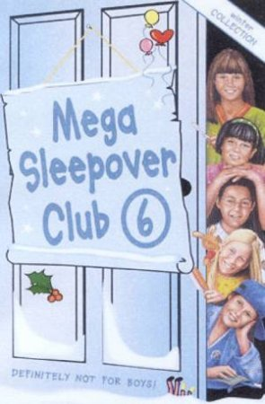 The Sleepover Club: Mega Sleepover Club Omnibus 6 by Various
