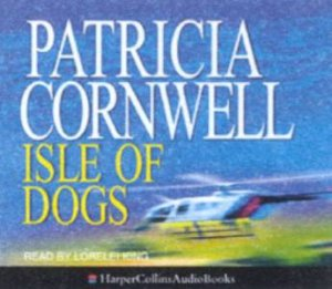 Isle Of Dogs - CD by Patricia Cornwell