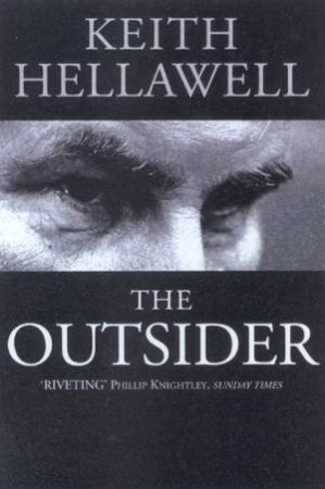 Keith Hellawell: The Outsider by Keith Hellawell