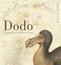 Dodo A Complete Illustrated History