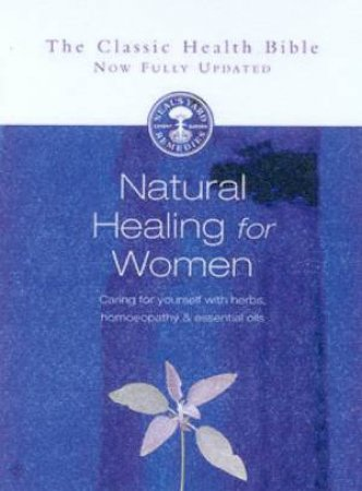 Natural Healing For Women by Susan Curtin & Romy Fraser