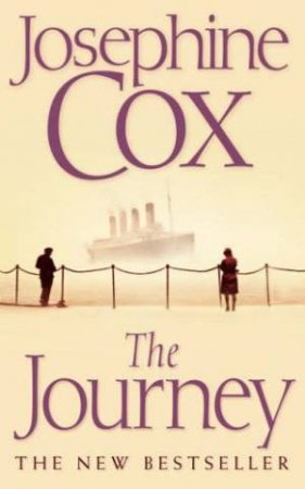 The Journey by Josephine Cox