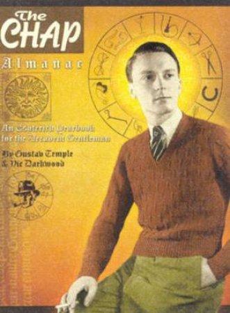 The Chap Almanac by Gustav Temple & Vic Darkwood