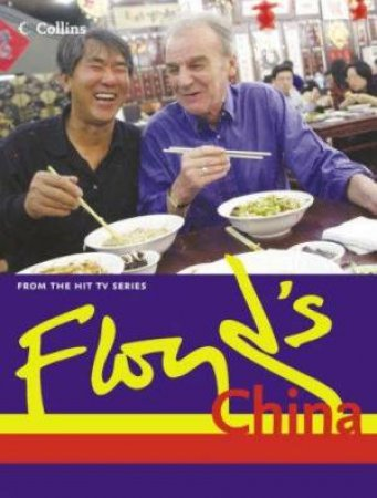 Floyd's China by Keith Floyd