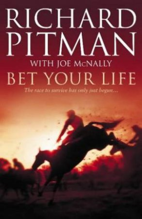 Bet Your Life by Richard Pitman