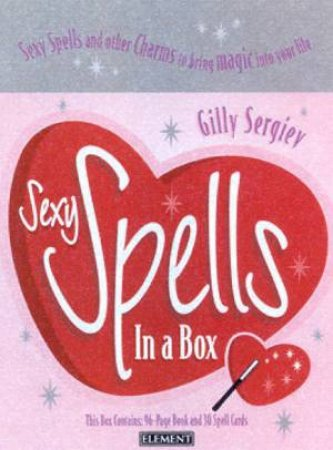 Sexy Spells In A Box - Book & Cards by Gilly Sergiev