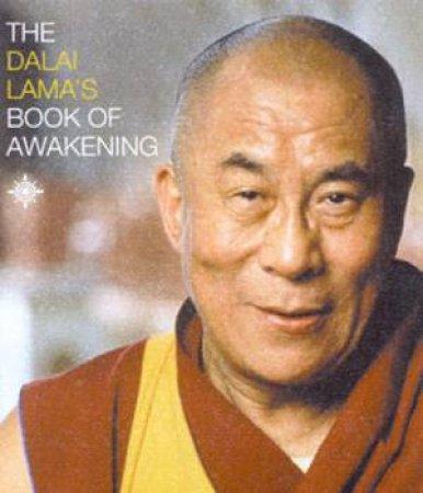 The Dalai Lama's Book Of Awakening - Miniature Edition by The Dalai Lama